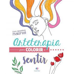 Livro Arteterapia para Colorir e Sentir Ciranda Cultural
