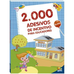 LIVRO INFANTIL 2000 ADESIVOS DE INCENTIVO PARA EDUCADORES TODOLIVRO