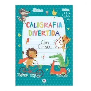Livro Infantil Atividades Caligrafia Divertida Letra Cursiva Ciranda Cultural