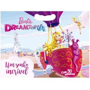 Livro Infantil Barbie Dreamtopia Um sonho incrível Com 50 Adesivos Ciranda Cultural