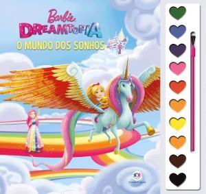 Livro Infantil Com Aquarela Barbie Dreamtopia O Mundo Dos Sonhos Ciranda Cultural