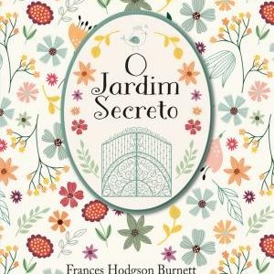 Livro Leitura O Jardim Secreto - Frances Hodgson Burnett Ciranda Cultural