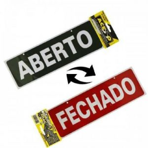PLACA SINALIZADORA ACESSO ABERTO FECHADO 10X30 P30